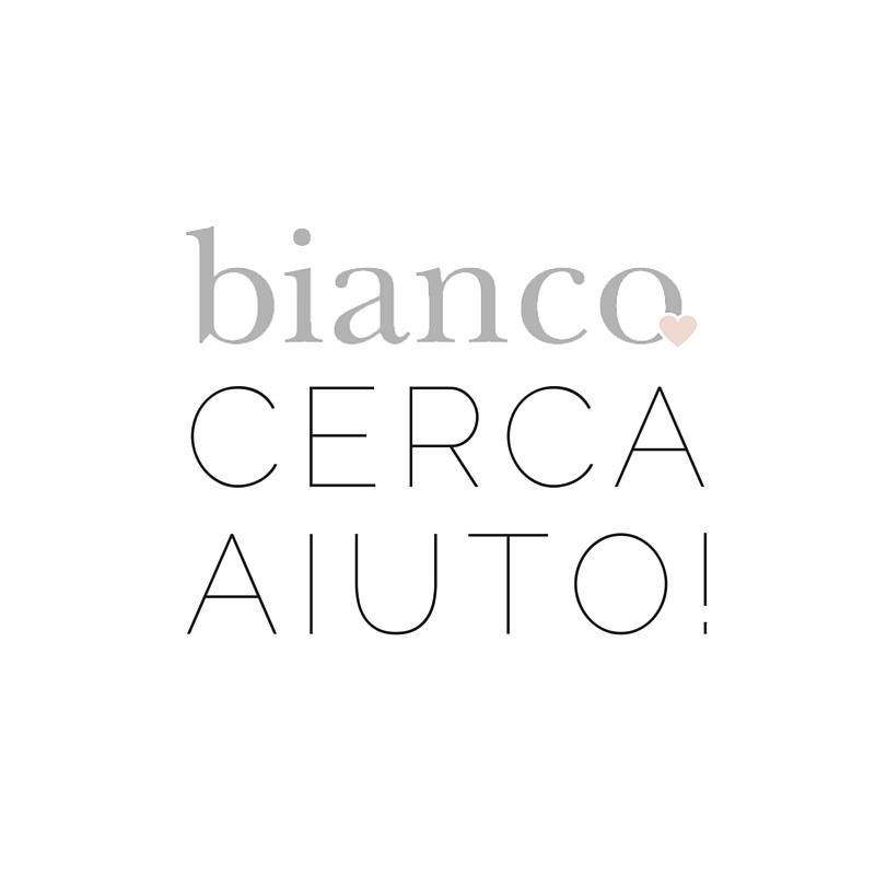 BIANCO CERCA AIUTO!